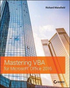 John Wiley & Sons Mastering VBA for Microsoft Office 2016 (eBook, PDF)