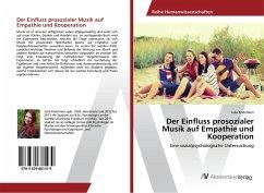 Der Einfluss prosozialer Musik auf Empathie und Kooperation - Knöchlein, Julia