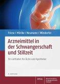 Arzneimittel in der Schwangerschaft und Stillzeit (eBook, PDF)