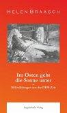 Im Osten geht die Sonne unter: 10 Erzählungen aus der DDR-Zeit (eBook, ePUB)