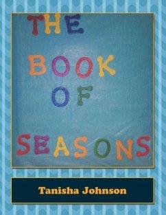 The Book of Seasons - Johnson, Tanisha