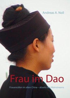 Frau im Dao - Noll, Andreas A.