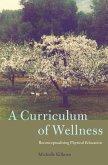 A Curriculum of Wellness