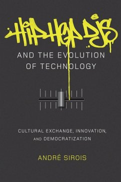 Hip Hop DJs and the Evolution of Technology - Sirois, André