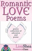 Romantic Love Poems - Poetry Collection of Adoration and Praise (RomanceClass Romantic Self-Help Series, #3) (eBook, ePUB)