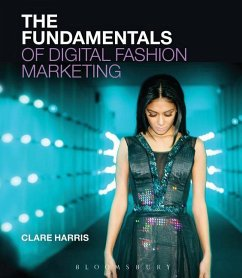 The Fundamentals of Digital Fashion Marketing - Harris, Clare (The University of Sussex, UK)
