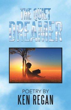 The Quiet Dreamer