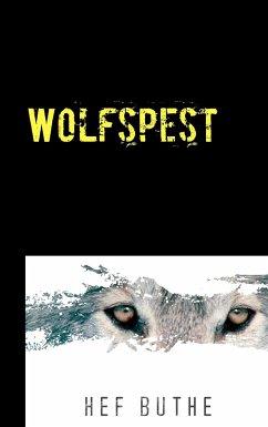 Wolfspest - Buthe, Hef
