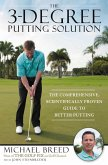 The 3-Degree Putting Solution (eBook, ePUB)