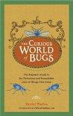 The Curious World of Bugs (eBook, ePUB)