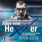 Altes vom Hexxer - Geschichten aus 50 Jahren Handball-Bundesliga, 1 Audio-CD