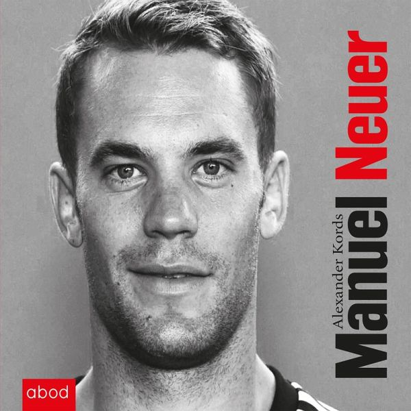 Manuel Neuer (MP3-Download) - Alexander Kords