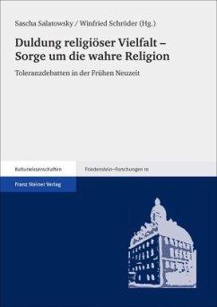 Duldung religiöser Vielfalt - Sorge um die wahre Religion