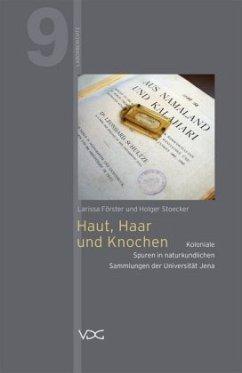Haut, Haar und Knochen - Förster, Larissa; Stoecker, Holger