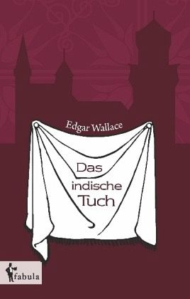 Das indische Tuch von Edgar Wallace  Buch  buecher.de