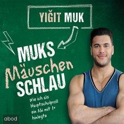 Muksmäuschenschlau (MP3-Download)
