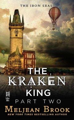 The Kraken King Part II (eBook, ePUB) - Brook, Meljean