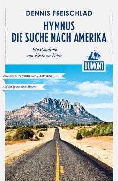 DuMont Reiseabenteuer Hymnus - Die Suche nach Amerika (eBook, ePUB) - Freischlad, Dennis