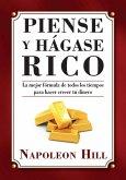 Piense y Hágase Rico (eBook, ePUB)
