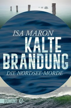 Kalte Brandung / Nordsee-Morde Bd.2 (eBook, ePUB) - Maron, Isa
