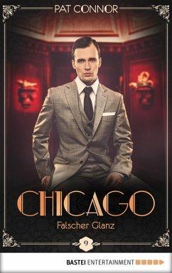Falscher Glanz / Chicago Bd.9 (eBook, ePUB)