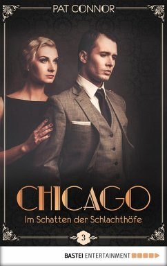 Im Schatten der Schlachthöfe / Chicago Bd.3 (eBook, ePUB) - Connor, Pat