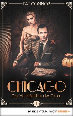 Das Vermächtnis des Toten / Chicago Bd.1 (eBook, ePUB)