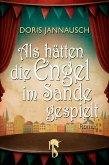 Als hätten die Engel im Sande gespielt (eBook, ePUB)