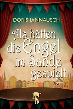 Als hätten die Engel im Sande gespielt (eBook, ePUB) - Jannausch, Doris