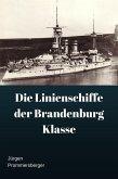 Die Linienschiffe der Brandenburg Klasse (eBook, ePUB)