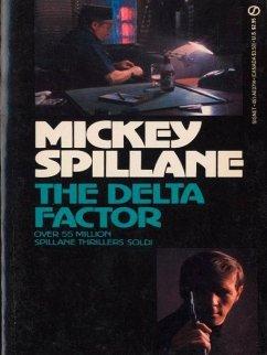 Delta Factor (eBook, ePUB) - Spillane, Mickey