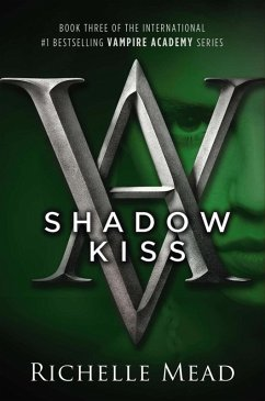 Shadow Kiss (eBook, ePUB) - Mead, Richelle
