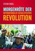 Morgenröte der internationalen sozialistischen Revolution (eBook, ePUB)