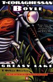 Greasy Lake and Other Stories (eBook, ePUB)
