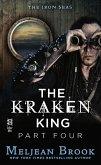 The Kraken King Part IV (eBook, ePUB)