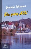 Ein gutes Alibi (eBook, ePUB)
