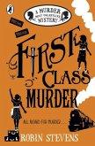 Murder Most Unladylike 03. First Class Murder