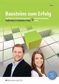 Bausteine zum Erfolg 2. Kaufleute für Büromanagement - Gestreckte Abschlussprüfung. Arbeitsheft