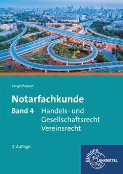 Handels- und Gesellschaftsrecht, Vereinsrecht / Notarfachkunde Bd.4 - Lange-Parpart, Stefan Lange-Parpart, Stefan