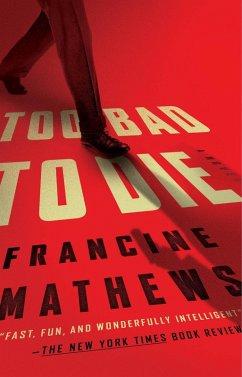 Too Bad to Die