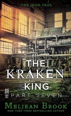 The Kraken King Part VII (eBook, ePUB) - Brook, Meljean