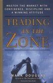 Trading in the Zone (eBook, ePUB)