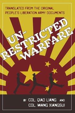 Unrestricted Warfare - Liang, Qiao; Xiangsui, Wang