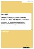 Retourenmanagement im B2C Online Handel der Textil- und Bekleidungsindustrie