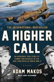 A Higher Call (eBook, ePUB)