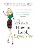 How to Look Expensive (eBook, ePUB)