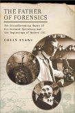 The Father of Forensics (eBook, ePUB)