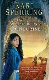The Grass King's Concubine (eBook, ePUB)