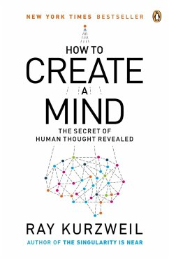 How to Create a Mind (eBook, ePUB) - Kurzweil, Ray