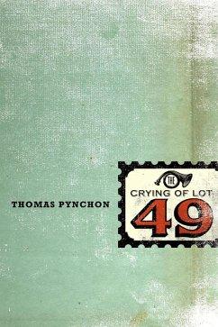 The Crying of Lot 49 (eBook, ePUB) - Pynchon, Thomas